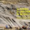 3a edizione (in prep.) del SI FORMA SI DEFORMA SI MODELLA